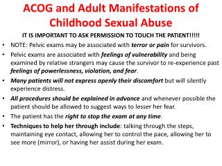 ACOG and Adult Manifestations of Childhood Sexual  Abuse