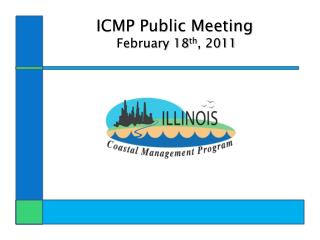 ICMP Public Meeting  February 18 th , 2011