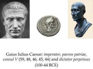 Caesar's magistracies, 49-44 BCE