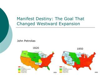 Manifest Destiny: The Goal That Changed Westward Expansion