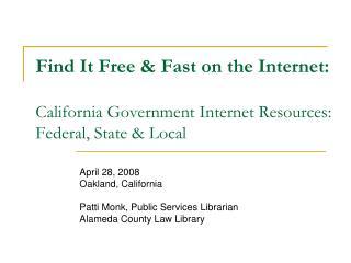 April 28, 2008 Oakland, California  Patti Monk, Public Services Librarian