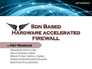 Sdn Based  Hardware  accelerated  FIREWALL