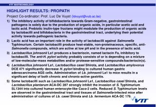 HIGHLIGHT RESULTS: PROPATH Project Co-ordinator: Prof. Luc De Vuyst  ( ldvuyst@vub.ac.be)