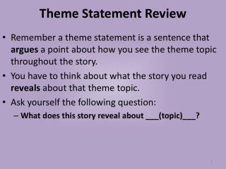 Theme Statement Review