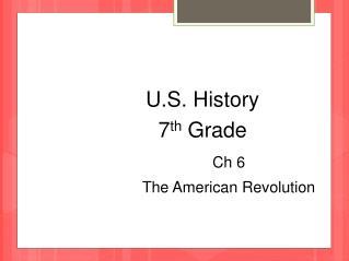 U.S. History 7 th Grade