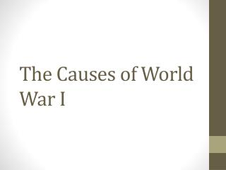 The Causes of World War I
