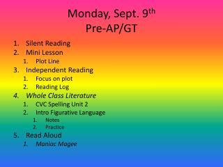 Monday, Sept. 9 th Pre-AP/GT