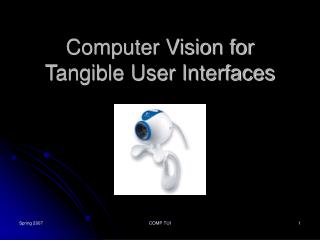 Computer Vision for  Tangible User Interfaces