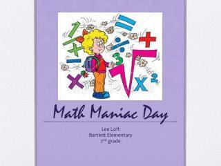 Math Maniac Day