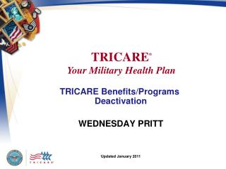 TRICARE Benefits/Programs   Deactivation