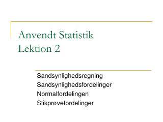 Anvendt Statistik Lektion 2