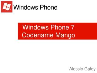 Windows Phone 7 Codename Mango
