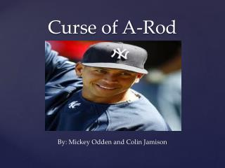 Curse of A-Rod