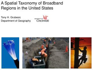 A Spatial Taxonomy of Broadband Regions in the United States