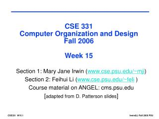 CSE 331 Computer Organization and Design Fall 2006 Week 15