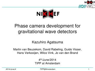 Phase camera development for gravitational wave detectors