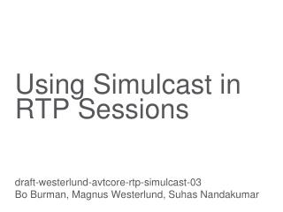 Using Simulcast in RTP Sessions