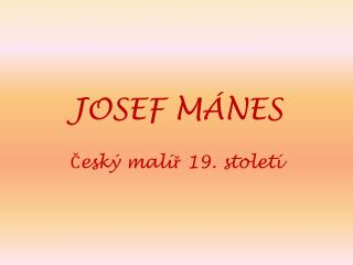 JOSEF M�NES