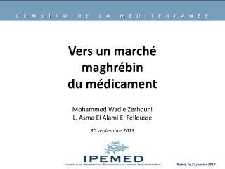 Vers un marché maghrébin du  médicament