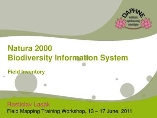 Rastislav  Las ák Field Mapping Training Workshop, 13 – 17 June, 2011