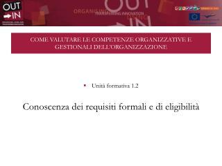 COME VALUTARE LE COMPETENZE ORGANIZZATIVE E GESTIONALI DELL'ORGANIZZAZIONE