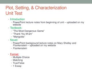 Plot, Setting, & Characterization               Unit Test