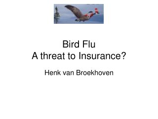 Bird Flu A threat to Insurance?