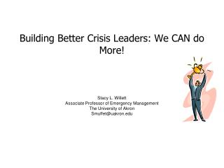 Building Better Crisis Leaders: We CAN do More