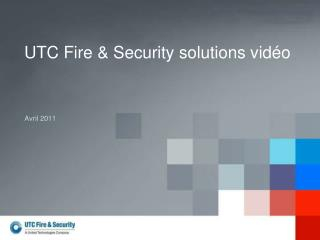 UTC Fire & Security solutions vidéo