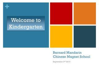 Barnard Mandarin Chinese Magnet School