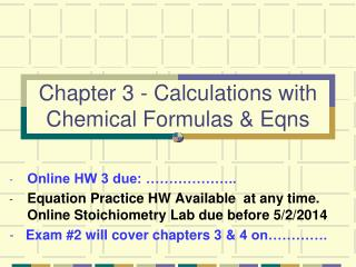 Chapter 3 - Calculations with Chemical Formulas & Eqns