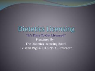 Dietetics Licensing