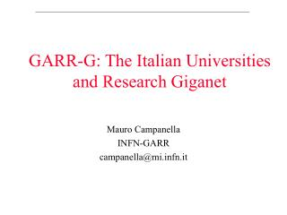 GARR-G: The Italian Universities and Research Giganet
