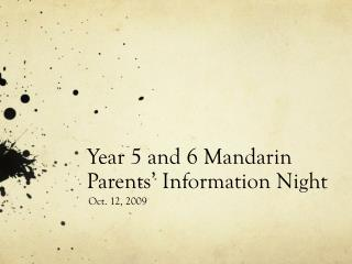 Year 5 and 6 Mandarin Parents' Information Night