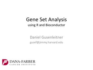 Gene Set  Analysis  using R and  Bioconductor