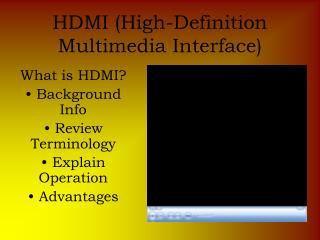 HDMI (High-Definition Multimedia Interface)