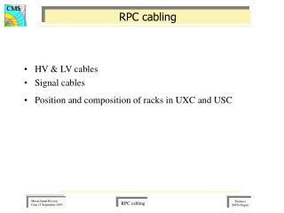 RPC cabling