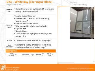 D23 – White Bay (Tile Vogue Blanc)