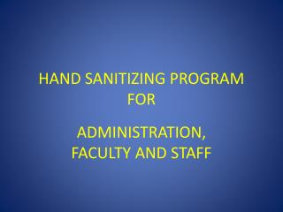 HAND SANITIZING PROGRAM FOR
