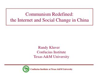 Communism Redefined: the Internet and Social Change in China