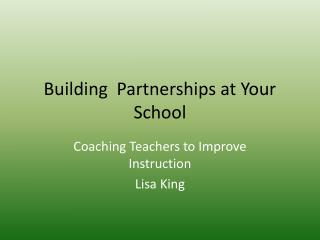 Building  Partnerships at Your School