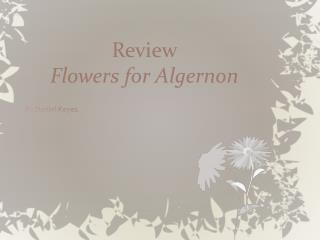 Review  Flowers for Algernon