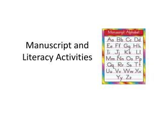 Manuscript and Literacy Activities