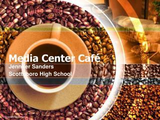 Media Center Café
