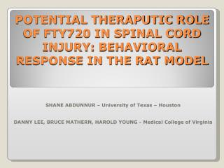 POTENTIAL THERAPUTIC ROLE OF FTY720 IN SPINAL CORD INJURY: BEHAVIORAL RESPONSE IN THE RAT MODEL
