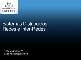Sistemas  Distribuidos Redes e Inter-Redes