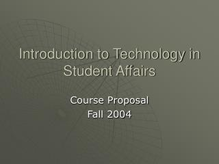 Introduction to Technology in Student Affairs