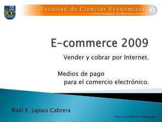 E- commerce  2009