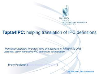 Tapta4IPC:  helping translation of IPC definitions