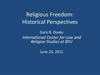 Religious Freedom: Historical Perspectives